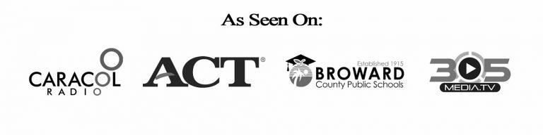 As seen on: Caracol Radio Logo ACT Logo, Broward County Schools Logo, 305 Radio Media TV Logo