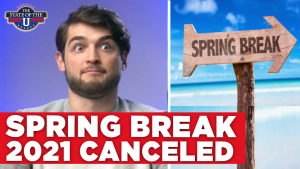 Colleges Cancel Spring Break The State of the U