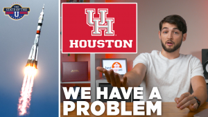 Houston, We Have A Problem   The State of the U #3