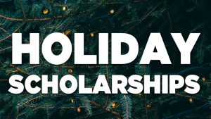 Holiday Scholarships For college