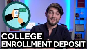 Submitting your College Enrollment Deposit