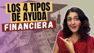 Los 4 Tipos de Ayuda Financiera
